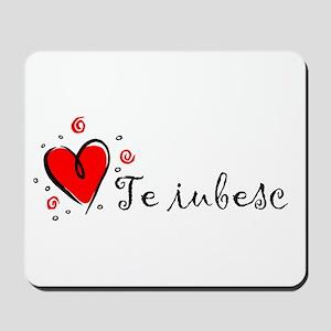 """I Love You"" [Romanian] Mousepad"